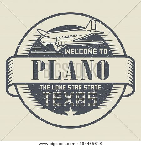 Grunge rubber stamp or tag with airplane and text Welcome to Texas Plano vector illustration