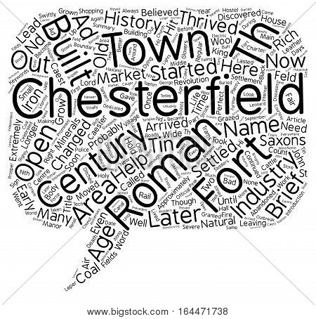 A Brief History Of Chesterfield text background wordcloud concept