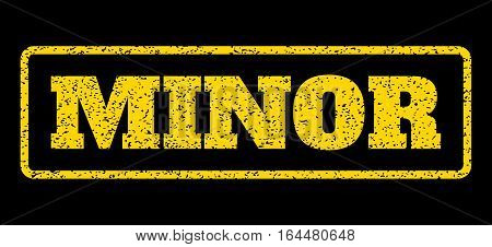 Yellow rubber seal stamp with Minor text. Vector message inside rounded rectangular shape. Grunge design and dirty texture for watermark labels. Horisontal emblem on a blue background.