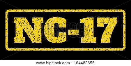 Yellow rubber seal stamp with Nc-17 text. Vector tag inside rounded rectangular frame. Grunge design and scratched texture for watermark labels. Horisontal emblem on a blue background.