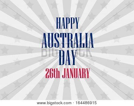 Happy Australia Day 26 January. Festive Background For Banners And Posters. Vector Illustrations.