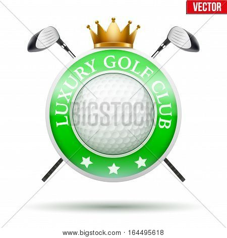 Label of Luxury Golf Club. Sporting badge and symbol. Vector Illustration isolated on white background.
