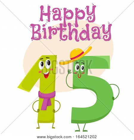Happy birthday vector greeting card, poster, banner design with cute and funny fifteen number characters. fifteen smiling characters, happy birthday greeting card template poster