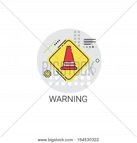 Road Reconstruction Caution Safety Sign Icon Vector Illustration
