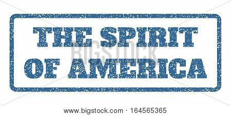 Cobalt Blue rubber seal stamp with The Spirit Of America text. Vector message inside rounded rectangular banner. Grunge design and dust texture for watermark labels.