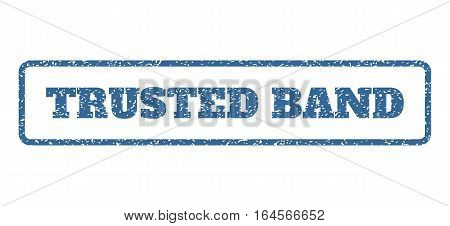Cobalt Blue rubber seal stamp with Trusted Band text. Vector tag inside rounded rectangular banner. Grunge design and scratched texture for watermark labels. Horisontal emblem on a white background.