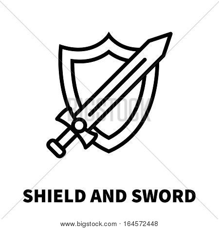 Shield and sword icon or logo in modern line style. High quality black outline pictogram for web site design and mobile apps. Vector illustration on a white background.