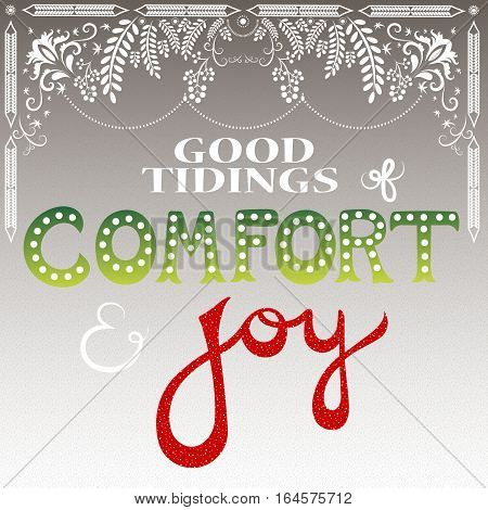good tidings of comfort and joy vector pattarn
