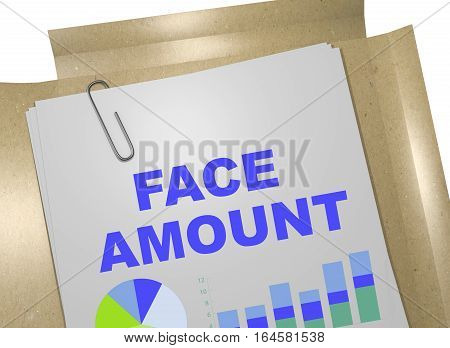 Face Amount - Business Concept