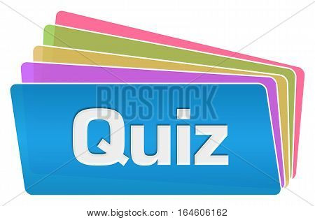 Quiz text written over blue colorful background.