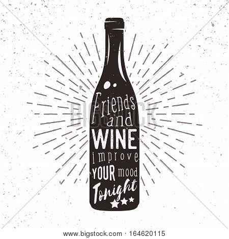 Vector silhouette of wine bottle with sunburst and lettering. Handwriting phrase used for advertising beverage, bar or pub menu, card and poster design.