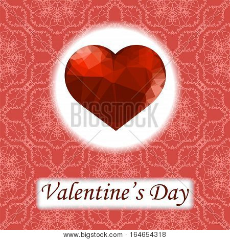 Valentines Day Romantic Greeting Card with Polygonal Heart on Red Ornamental Background.