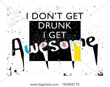 Funny t-shirt graphics tee slogan illustration print design