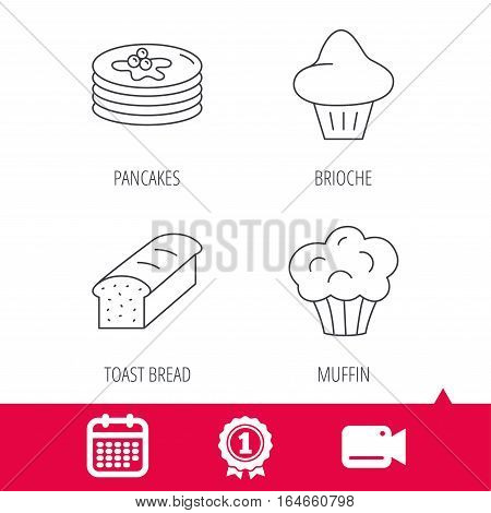 Achievement and video cam signs. Pancakes, brioche muffin and toast bread icons. Cupcake linear sign. Calendar icon. Vector