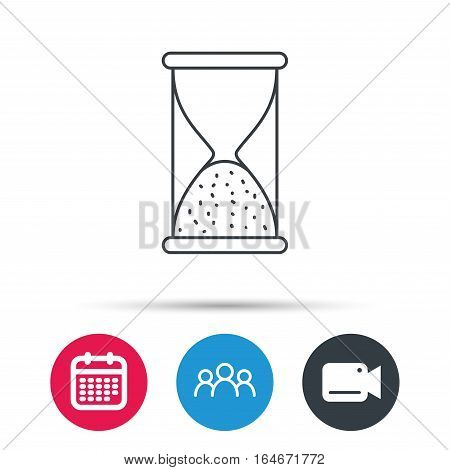 Hourglass icon. Sand end time sign. Hour ends symbol. Group of people, video cam and calendar icons. Vector