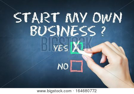Start my own business concept on blackboard