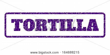 Indigo Blue rubber seal stamp with Tortilla text. Vector caption inside rounded rectangular frame. Grunge design and unclean texture for watermark labels. Horisontal emblem on a white background.