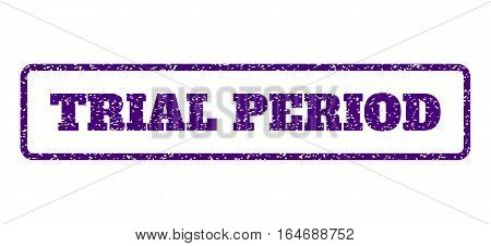 Indigo Blue rubber seal stamp with Trial Period text. Vector message inside rounded rectangular banner. Grunge design and dirty texture for watermark labels. Horisontal emblem on a white background.