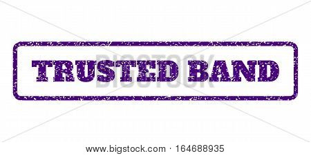 Indigo Blue rubber seal stamp with Trusted Band text. Vector caption inside rounded rectangular frame. Grunge design and scratched texture for watermark labels.