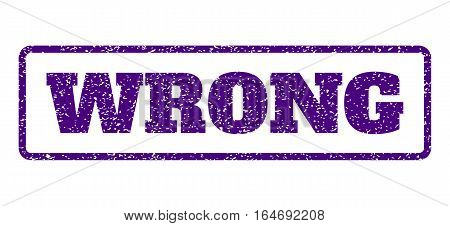 Indigo Blue rubber seal stamp with Wrong text. Vector message inside rounded rectangular banner. Grunge design and unclean texture for watermark labels. Horisontal emblem on a white background.