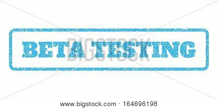Light Blue rubber seal stamp with Beta Testing text. Vector tag inside rounded rectangular banner. Grunge design and dirty texture for watermark labels. Horisontal sign on a white background.