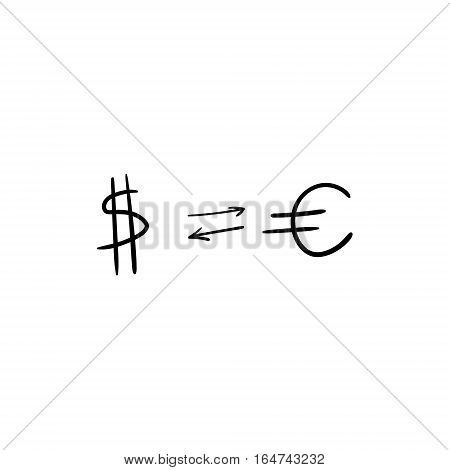 Euro dollar exchange. Hand drawn exchange. Isolated