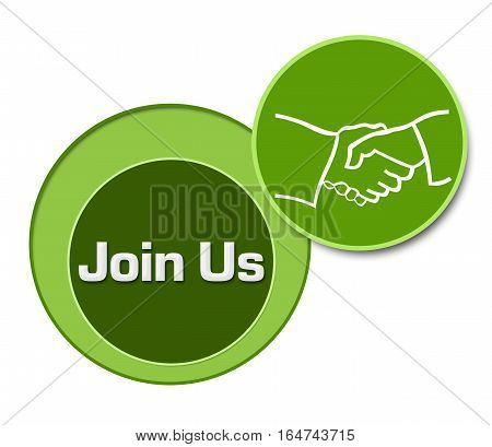 Join us concept image with text and related symbol over green background.