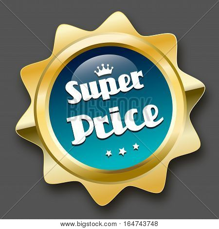 Super price seal or icon with crown symbol. Glossy golden seal or button with stars and turquoise color.
