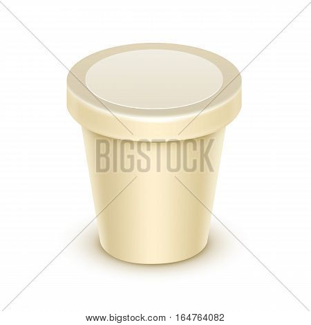 Vector Cream Blank Food Plastic Tub Bucket Container For Vanilla Dessert, Yogurt, Ice Cream, Sour Cream with Label for Package Design Mock Up Close up Isolated on White Background
