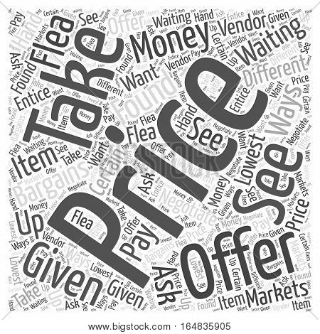 Bargains are waiting to be found at Flea Markets Word Cloud Concept