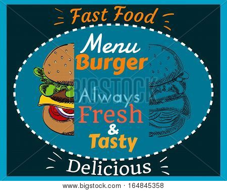 Fast Food Burger Menu, Always Fresh and Tasty, Delicious, Hand Drawn, Color and Uncolored, Cover, Poster, Vector Illustration EPS 10