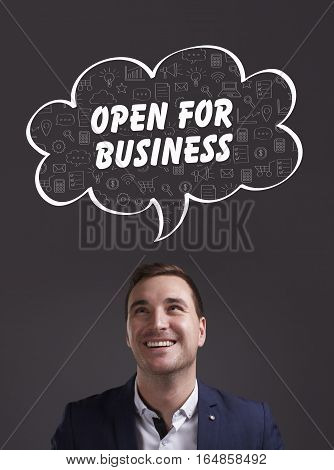 Business, Technology, Internet And Marketing. Young Businessman Thinking About: Open For Business