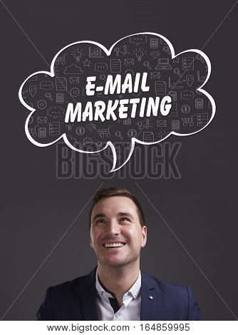 Business, Technology, Internet And Marketing. Young Businessman Thinking About: E-mail Marketing