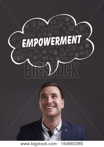 Business, Technology, Internet And Marketing. Young Businessman Thinking About: Empowerment