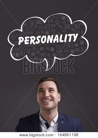 Business, Technology, Internet And Marketing. Young Businessman Thinking About: Personality