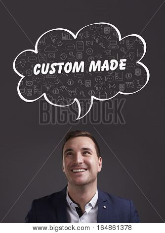 Business, Technology, Internet And Marketing. Young Businessman Thinking About: Custom Made