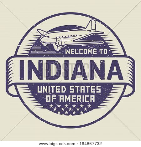 Grunge rubber stamp or tag with airplane and text Welcome to Indiana United States of America vector illustration