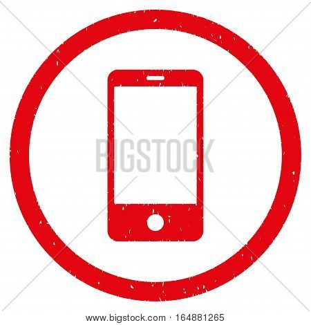 Smartphone rubber seal stamp watermark. Icon vector symbol with grunge design and corrosion texture. Scratched red ink sticker on a white background.