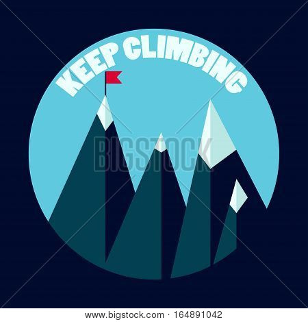 Mountain peaks keep climbing concept. Stock vector illustration for leadetrship goal achivement motivation success theme in flat style.