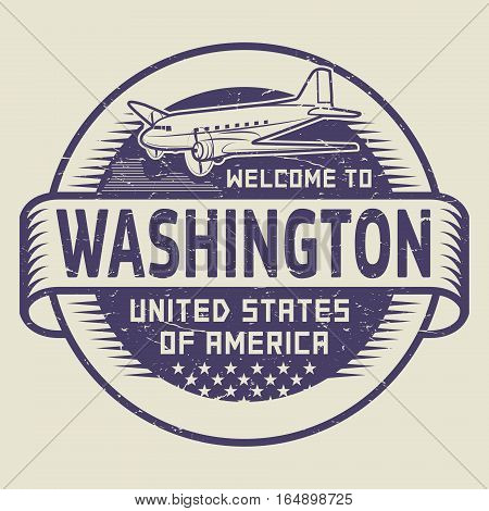 Grunge rubber stamp or tag with airplane and text Welcome to Washington United States of America vector illustration