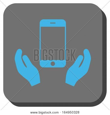 Smartphone Care Hands toolbar button. Vector pictogram style is a flat symbol inside a rounded square button blue and gray colors.