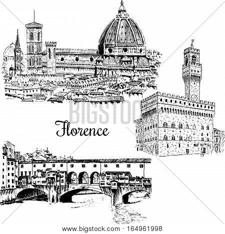 Set of Florence symbols. Duomo Santa maria del fiore, Palazzo Vecchio or Palazzo della Signoria, Ponte Vecchio bridge. Vector hand drawn sketch illustration. City panorama. Italy, Tuscan. architecture