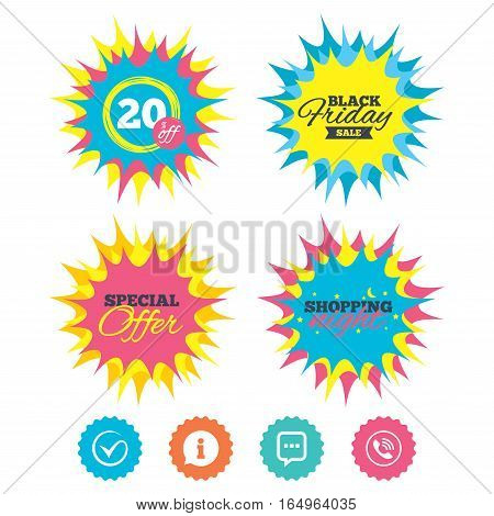 Shopping night, black friday stickers. Check or Tick icon. Phone call and Information signs. Support communication chat bubble symbol. Special offer. Vector
