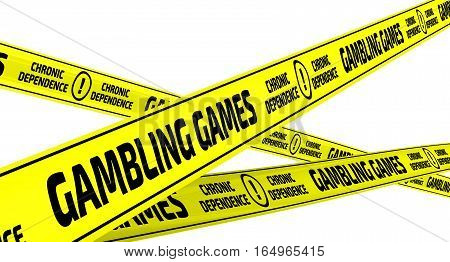 Gambling games. Chronic dependence. Yellow warning tapes. Yellow warning tapes with inscription