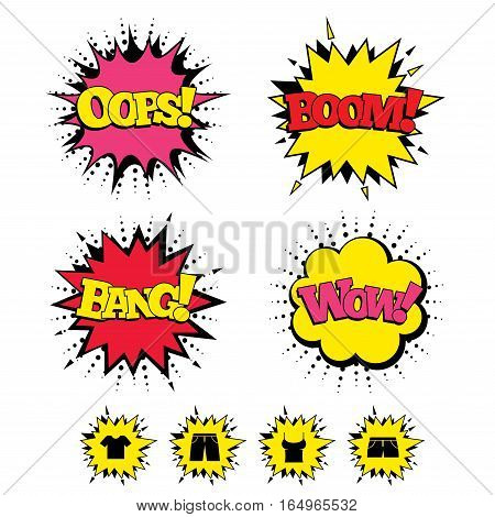 Comic Boom, Wow, Oops sound effects. Clothes icons. T-shirt and pants with shorts signs. Swimming trunks symbol. Speech bubbles in pop art. Vector