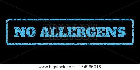 Light Blue rubber seal stamp with No Allergens text. Vector message inside rounded rectangular frame. Grunge design and unclean texture for watermark labels. Horisontal sign on a black background.