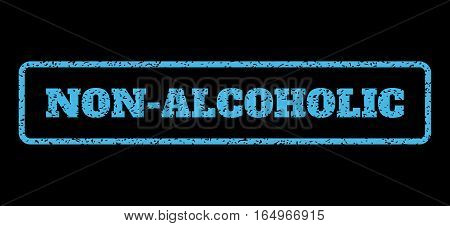 Light Blue rubber seal stamp with Non-Alcoholic text. Vector caption inside rounded rectangular frame. Grunge design and scratched texture for watermark labels. Horisontal sign on a black background.