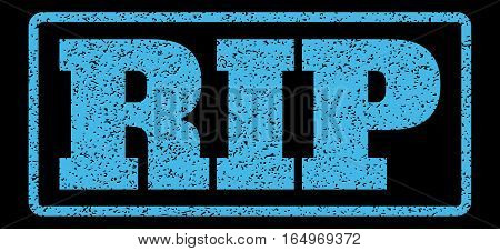 Light Blue rubber seal stamp with Rip text. Vector tag inside rounded rectangular banner. Grunge design and scratched texture for watermark labels. Horisontal sticker on a black background.