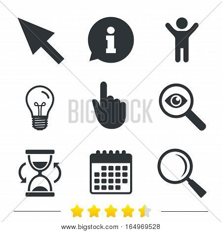 Mouse cursor and hand pointer icons. Hourglass and magnifier glass navigation sign symbols. Information, light bulb and calendar icons. Investigate magnifier. Vector