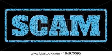 Light Blue rubber seal stamp with Scam text. Vector message inside rounded rectangular banner. Grunge design and unclean texture for watermark labels. Horisontal sign on a black background.